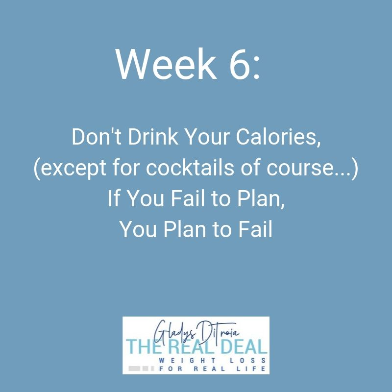 The Real Deal Online Weight Loss Program - Week 6