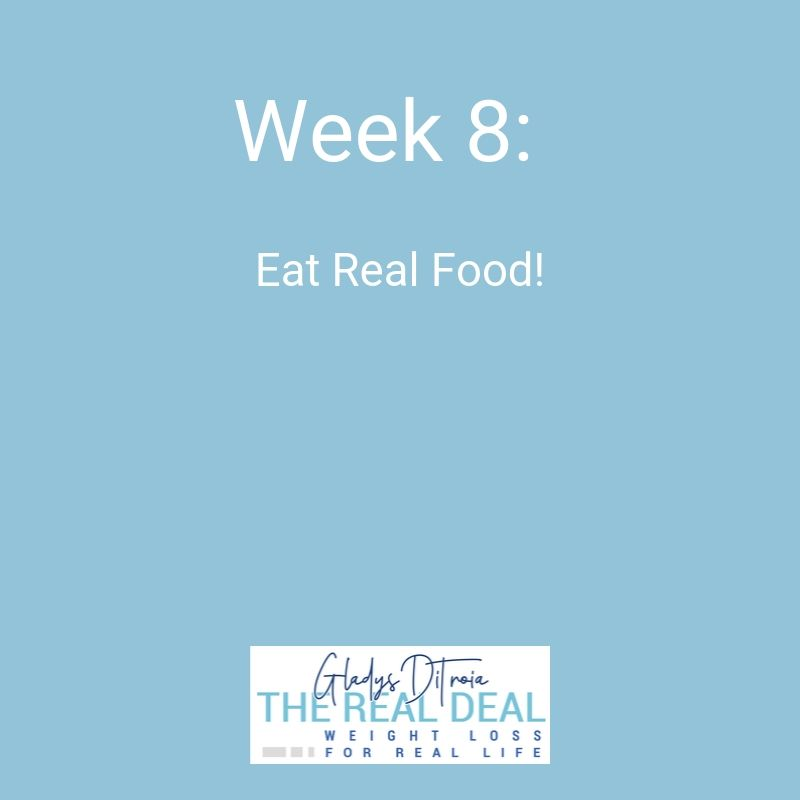 The Real Deal Online Weight Loss Program - Week 8 mobile