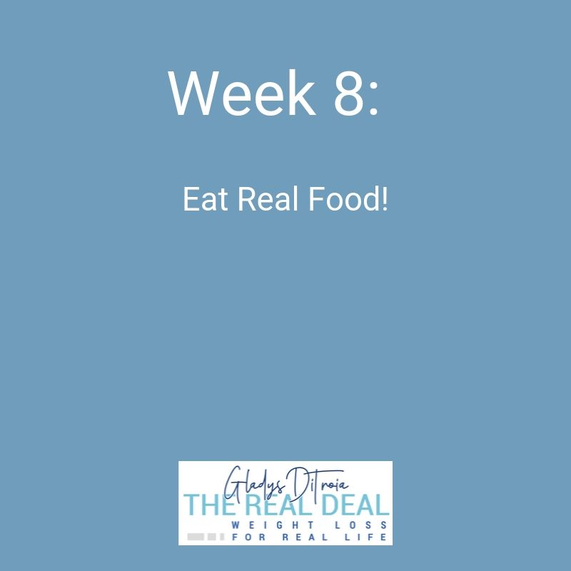 The Real Deal Online Weight Loss Program - Week 8